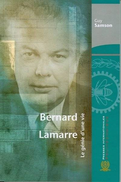 147738~v~Bernard_Lamarre__le_genie_d_une_vie